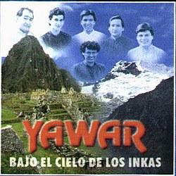 """Yawar """"Bajo El Cielo De Los Inkas"""""""